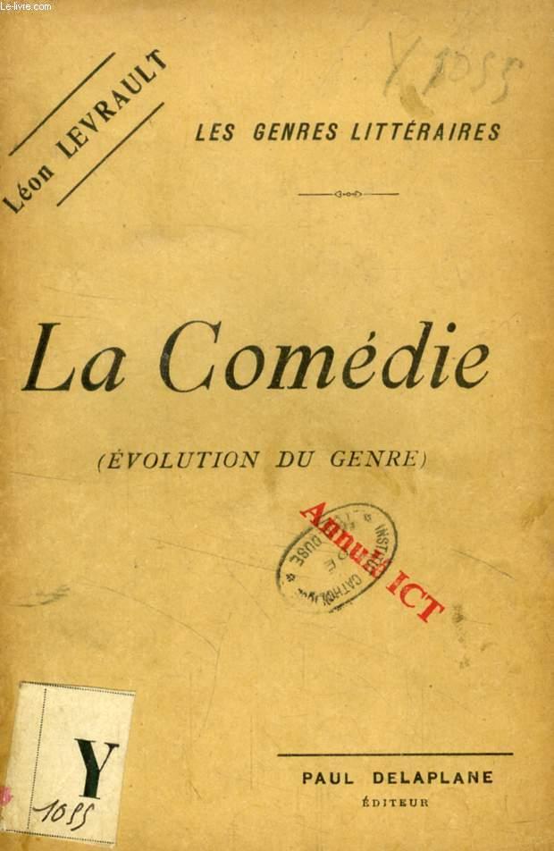 LA COMEDIE (EVOLUTION DU GENRE)