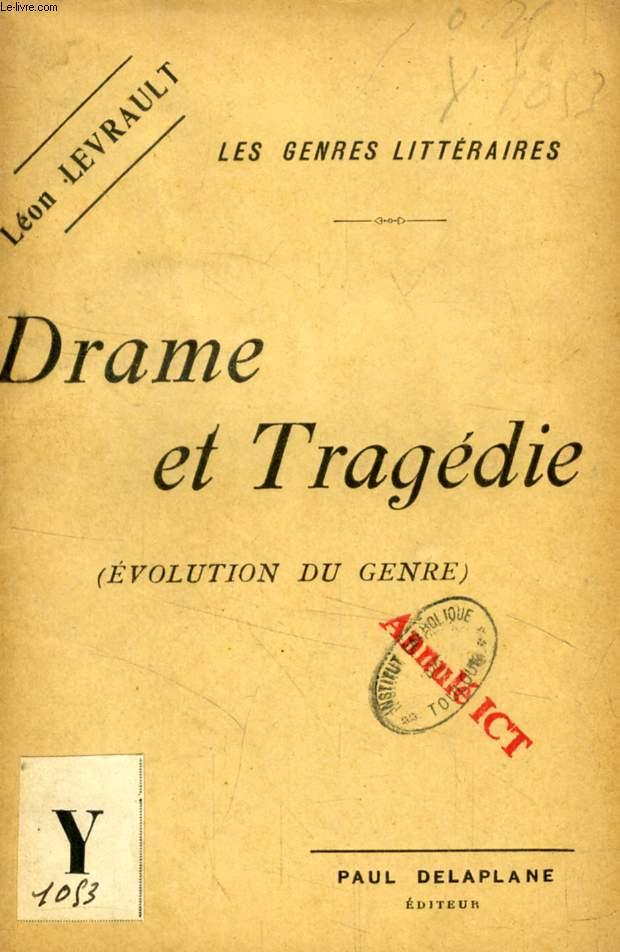 DRAME ET TRAGEDIE (EVOLUTION DU GENRE)