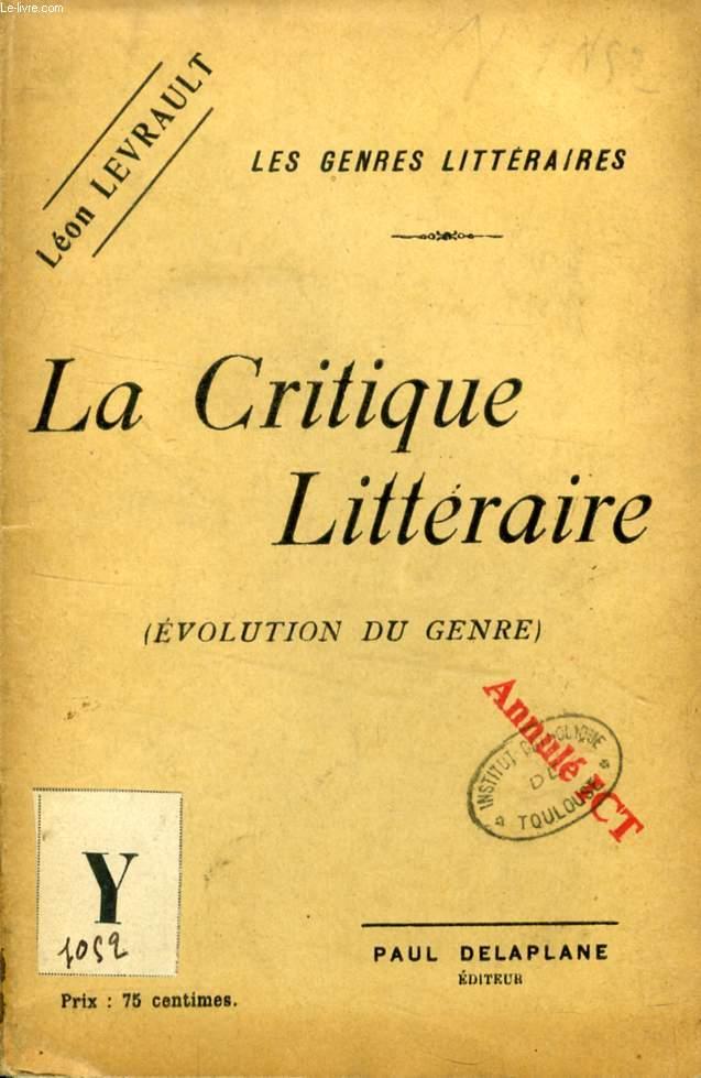 LA CRITIQUE LITTERAIRE (EVOLUTION DU GENRE)