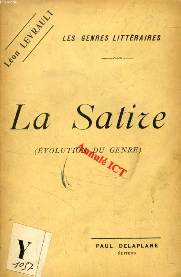 LA SATIRE (EVOLUTION DU GENRE)