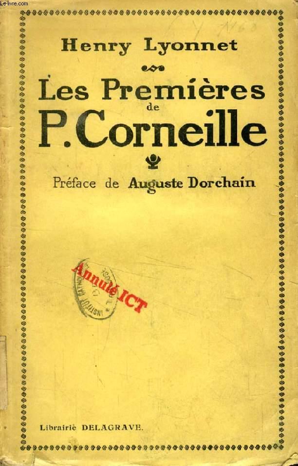 LES 'PREMIERES' DE P. CORNEILLE