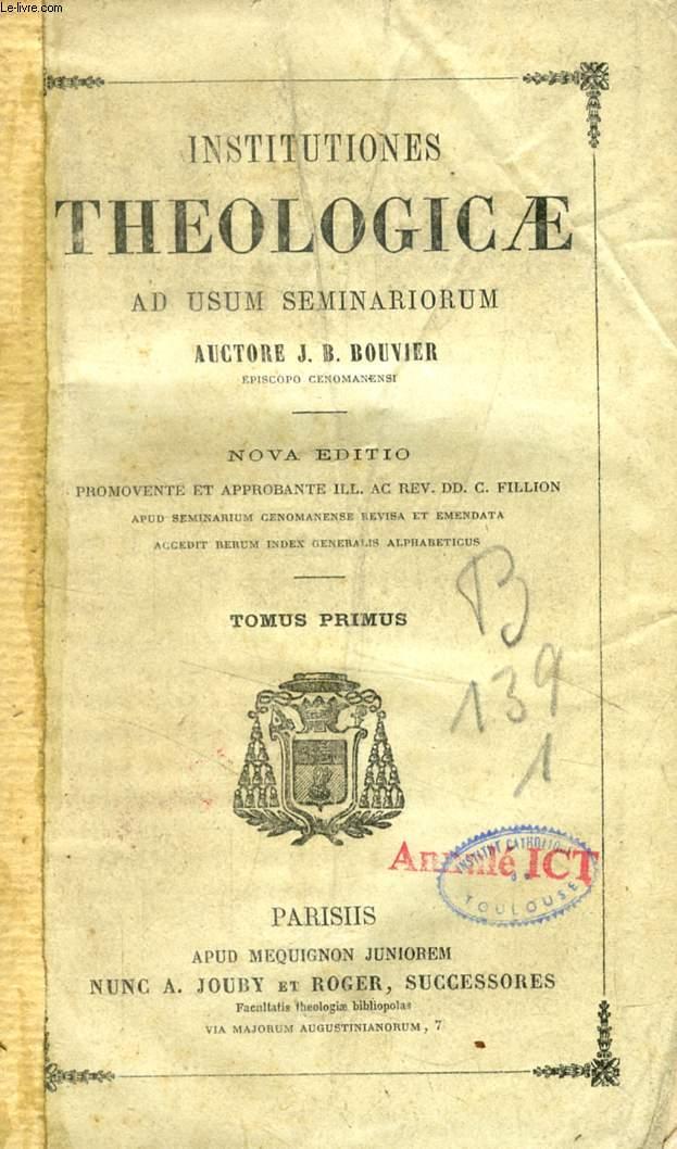 INSTITUTIONES THEOLOGICAE AD USUM SEMINARIORUM, TOMUS I, De Vera Religione, De Vera Ecclesia
