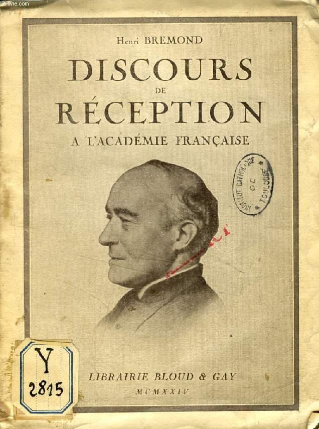 DISCOURS DE RECEPTION A L'ACADEMIE FRANCAISE