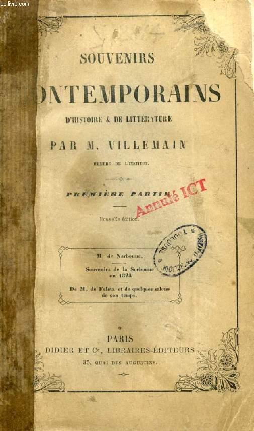SOUVENIRS CONTEMPORAINS D'HISTOIRE ET DE LITTERATURE, 1re PARTIE