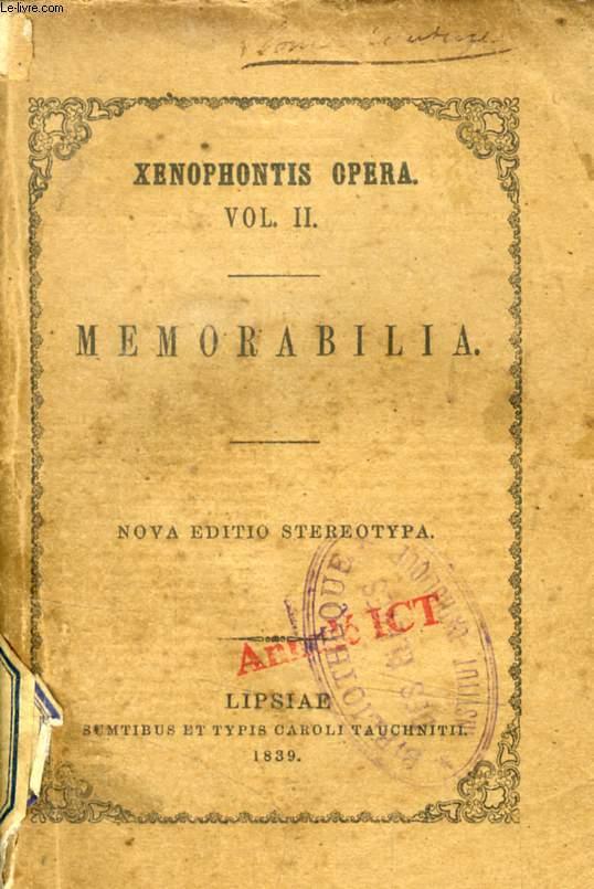 XENOPHONTIS MEMORABILIA (XENOPHONTIS OPERUM, TOMUS II)
