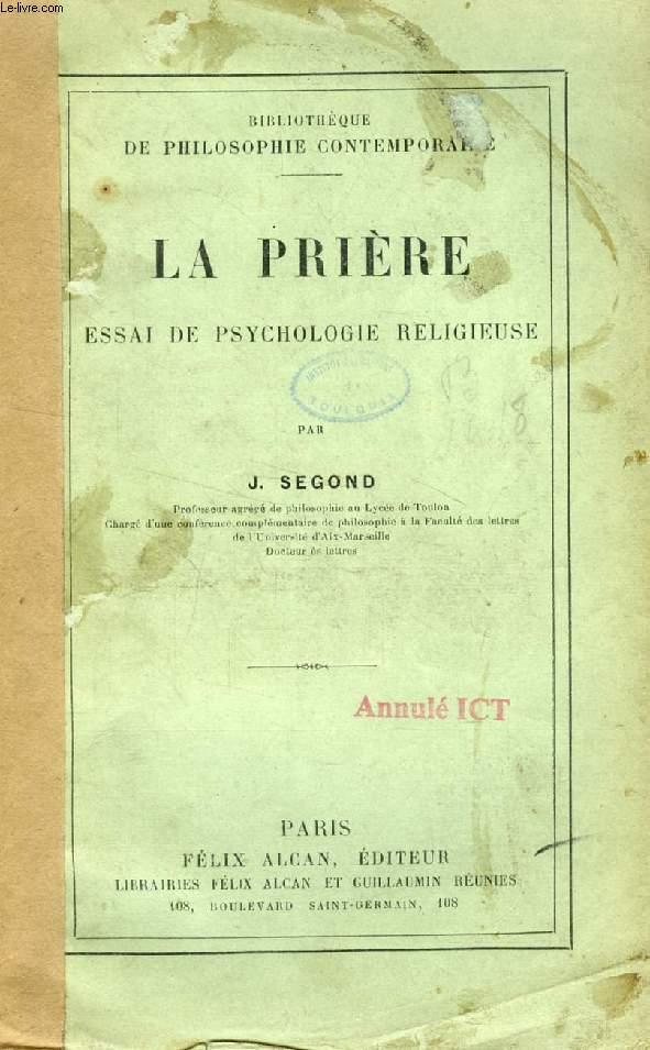 LA PRIERE, ETUDE DE PSYCHOLOGIE RELIGIEUSE