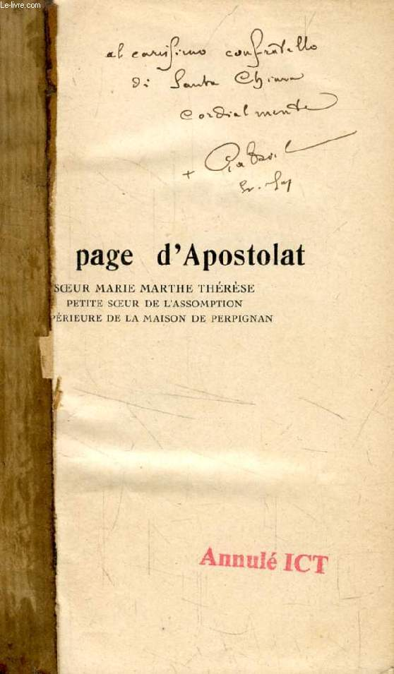 UNE PAGE D'APOSTOLAT, Soeur Marie-Thérèse, Petite Soeur de l'Assomption, Supérieure de la Maison de Perpignan