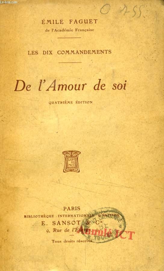 DE L'AMOUR DE SOI (LES DIX COMMANDEMENTS)