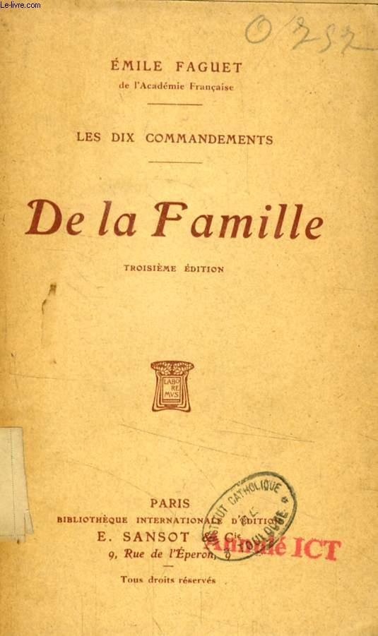 DE LA FAMILLE (LES DIX COMMANDEMENTS)