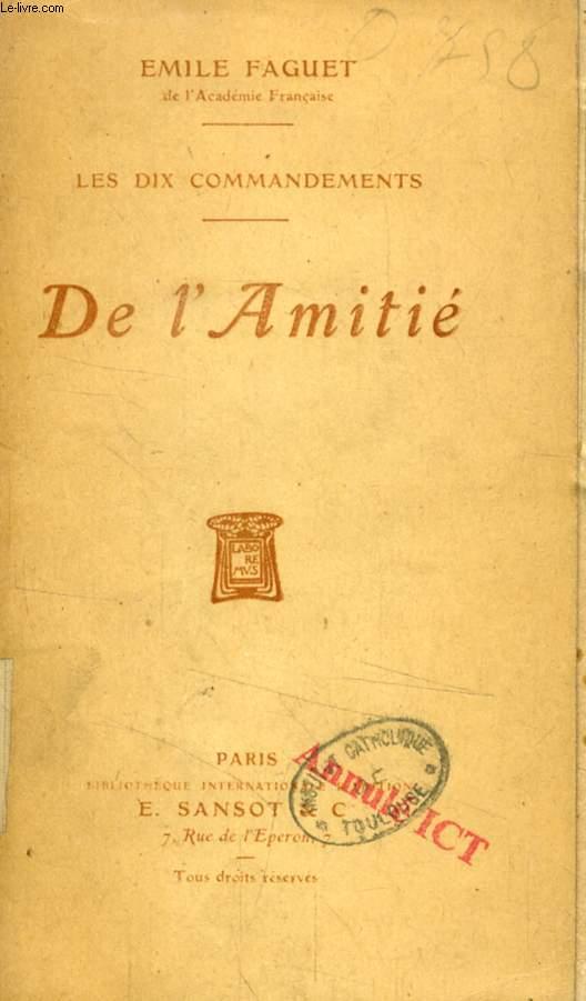 DE L'AMITIE (LES DIX COMMANDEMENTS)
