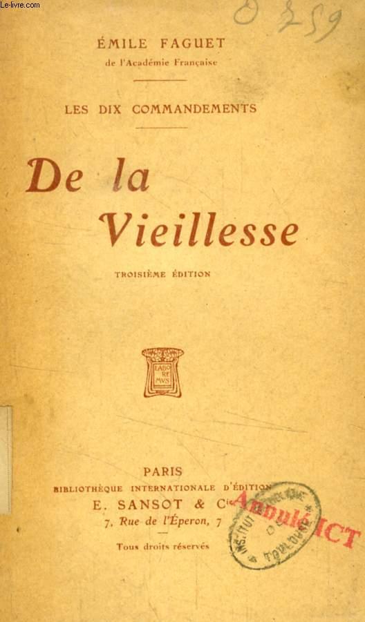 DE LA VIEILLESSE (LES DIX COMMANDEMENTS)