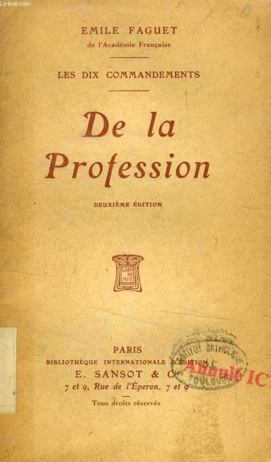 DE LA PROFESSION (LES DIX COMMANDEMENTS)
