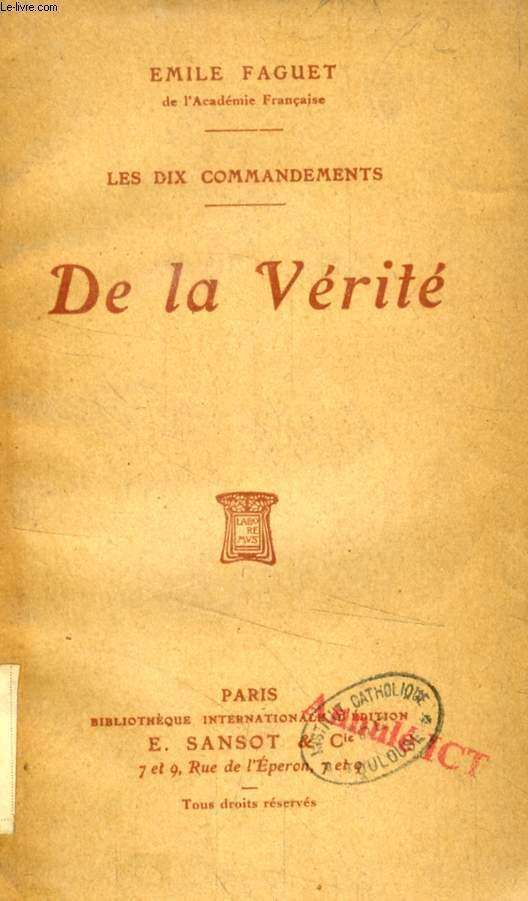 DE LA VERITE (LES DIX COMMANDEMENTS)
