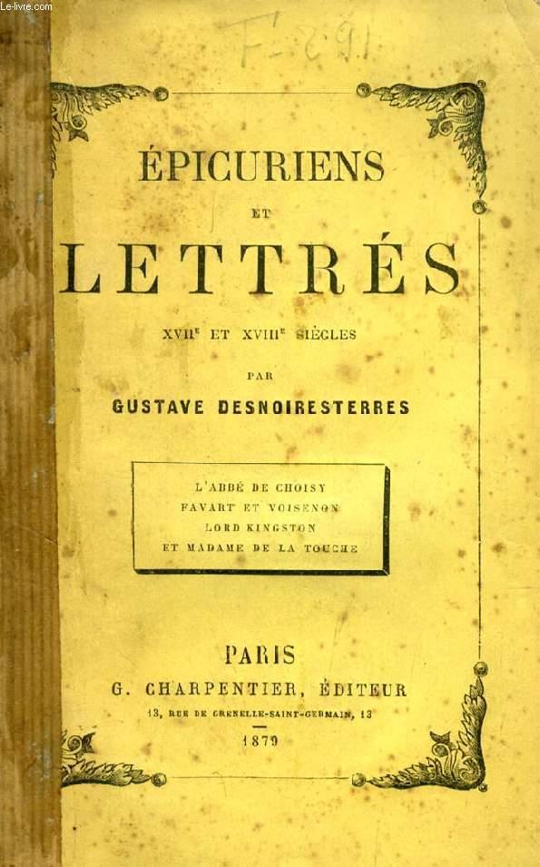 EPICURIENS ET LETTRES, XVIIe ET XVIIIe SIECLES