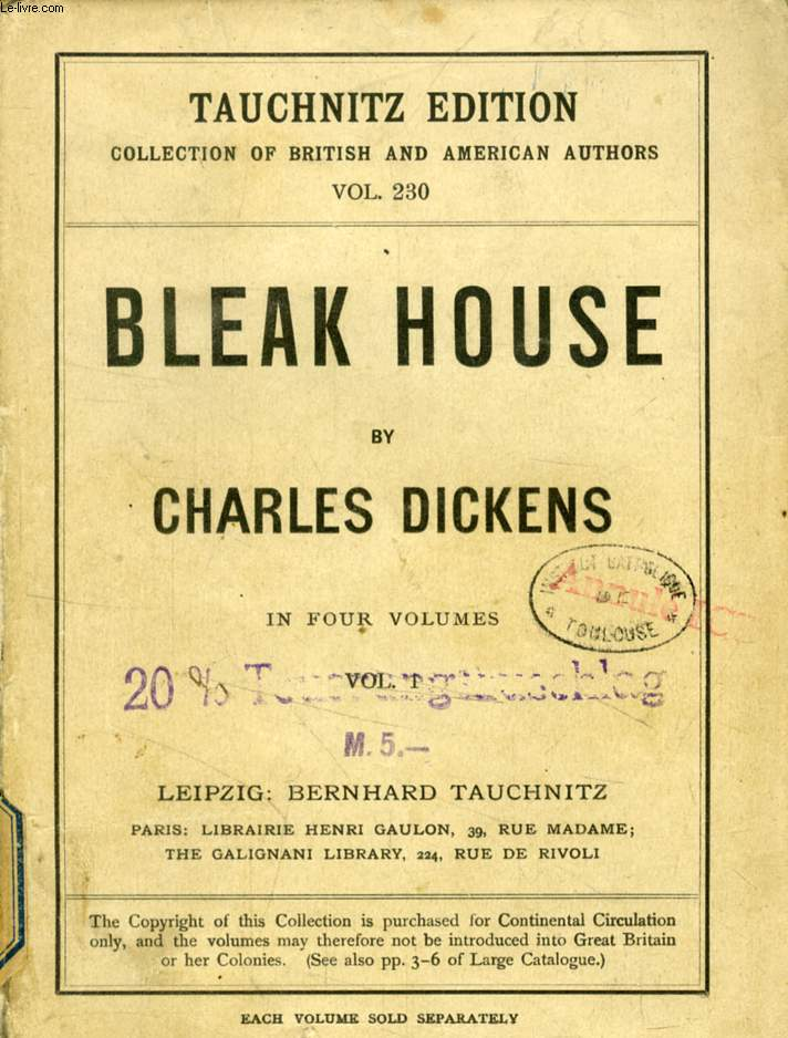 BLEAK HOUSE, 4 VOLUMES (TAUCHNITZ EDITION, COLLECTION OF BRITISH AND AMERICAN AUTHORS, VOL. 230, 237, 260, 276)