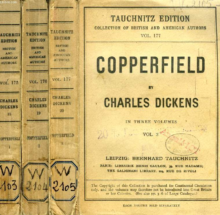 THE PERSONAL HISTORY OF DAVID COPPERFIELD, 3 VOLUMES (TAUCHNITZ EDITION, COLLECTION OF BRITISH AND AMERICAN AUTHORS, VOL. 175, 176, 177)