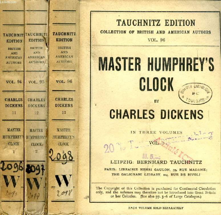 MASTER HUMPHREY'S CLOCK, 3 VOLUMES (TAUCHNITZ EDITION, COLLECTION OF BRITISH AND AMERICAN AUTHORS, VOL. 94, 95, 96)