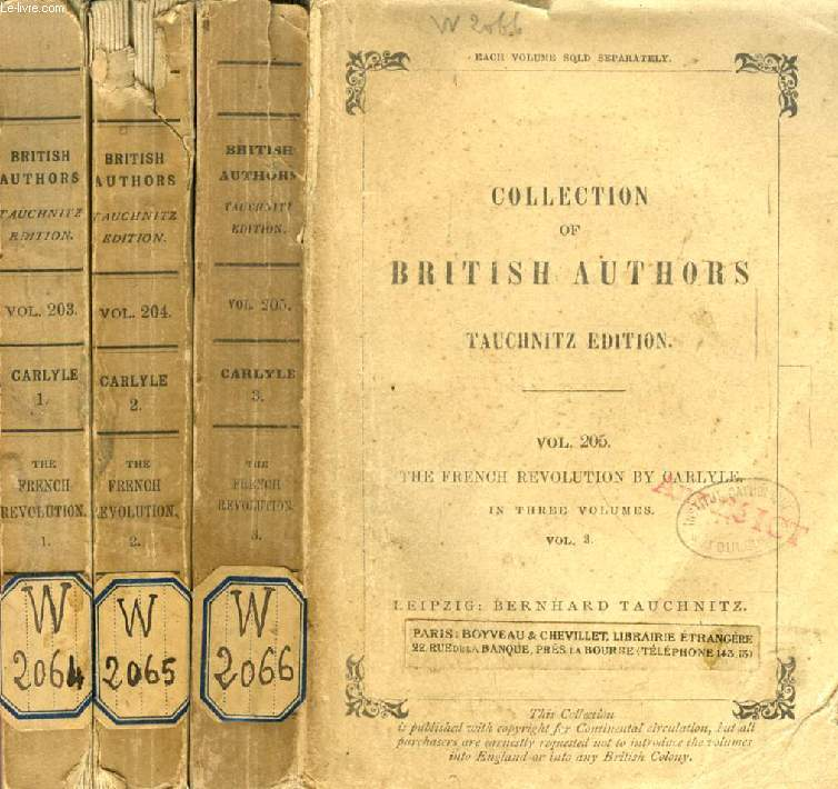 THE FRENCH REVOLUTION, 3 VOLUMES (TAUCHNITZ EDITION, COLLECTION OF BRITISH AND AMERICAN AUTHORS, VOL. 203, 204, 205)