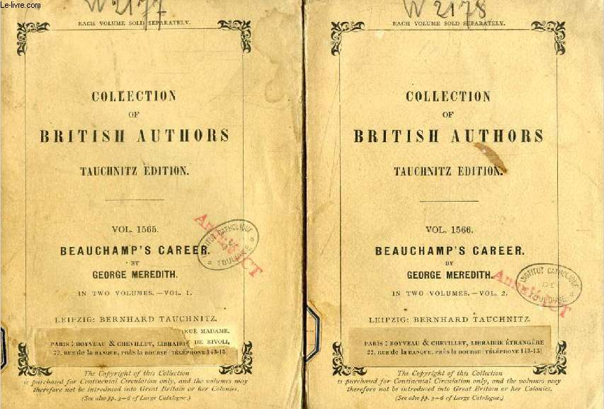 BEAUCHAMP'S CAREER, 2 VOLUMES (TAUCHNITZ EDITION, COLLECTION OF BRITISH AND AMERICAN AUTHORS, VOL. 1565, 1566)