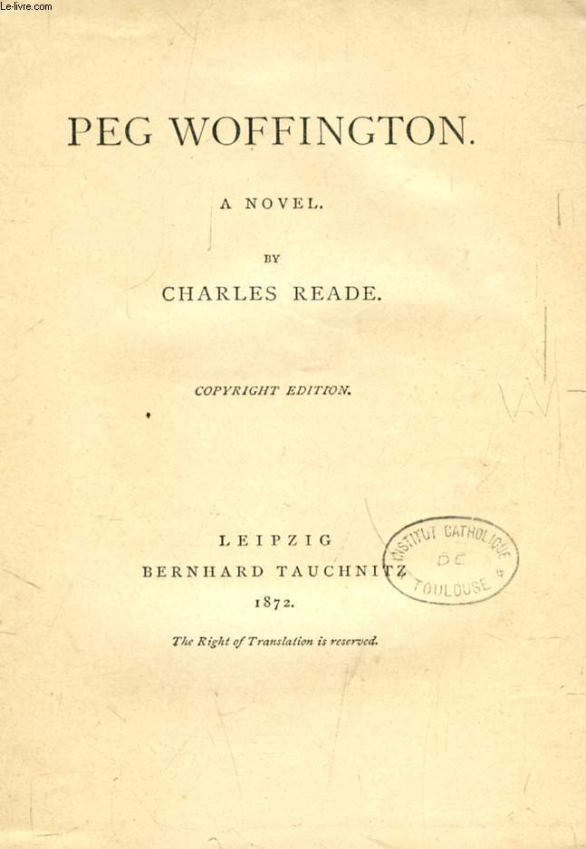 PEG WOFFINGTON (TAUCHNITZ EDITION, COLLECTION OF BRITISH AND AMERICAN AUTHORS, VOL. 1240)