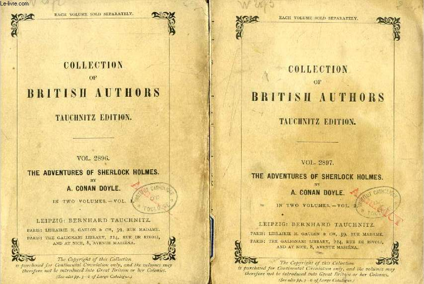 THE ADVENTURES OF SHERLOCK HOLMES, 2 VOLUMES (TAUCHNITZ EDITION, COLLECTION OF BRITISH AND AMERICAN AUTHORS, VOL. 2896, 2897)