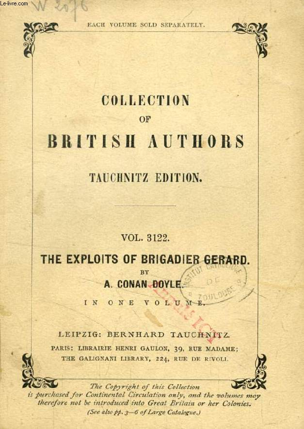 THE EXPLOITS OF BRIGADIER GERARD (TAUCHNITZ EDITION, COLLECTION OF BRITISH AND AMERICAN AUTHORS, VOL. 3122)
