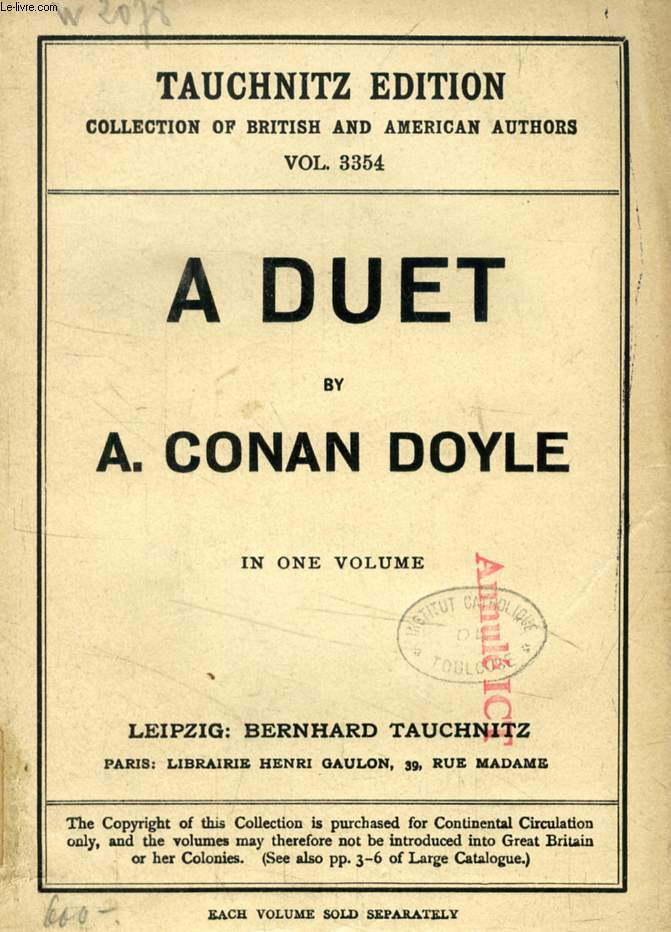 A DUET, WITH AN OCCASIONAL CHORUS (TAUCHNITZ EDITION, COLLECTION OF BRITISH AND AMERICAN AUTHORS, VOL. 3354)