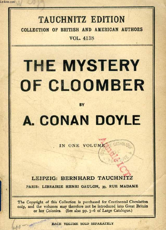 THE MYSTERY OF CLOOMBER (TAUCHNITZ EDITION, COLLECTION OF BRITISH AND AMERICAN AUTHORS, VOL. 4138)