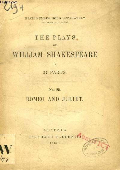 ROMEO AND JULIET (THE PLAYS OF WILLIAM SHAKESPEARE IN 37 PARTS, N° 25)