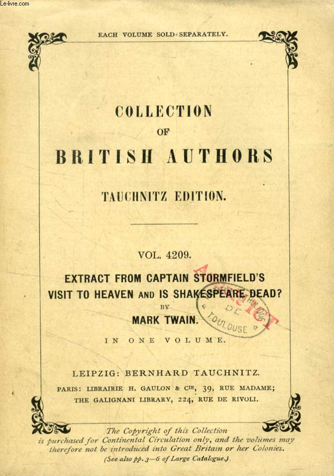 EXTRACT FROM CAPTAIN STORMFIELD'S VISIT TO HEAVEN, AND IS SHAKEPSEARE DEAD ? (TAUCHNITZ EDITION, COLLECTION OF BRITISH AND AMERICAN AUTHORS, VOL. 4209)