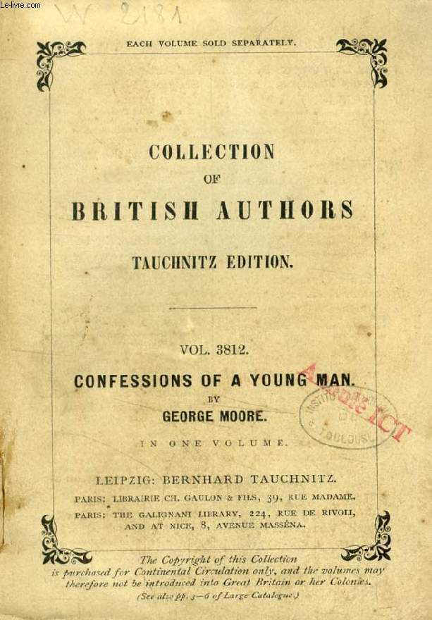 CONFESSIONS OF A YOUNG MAN (TAUCHNITZ EDITION, COLLECTION OF BRITISH AND AMERICAN AUTHORS, VOL. 3812)