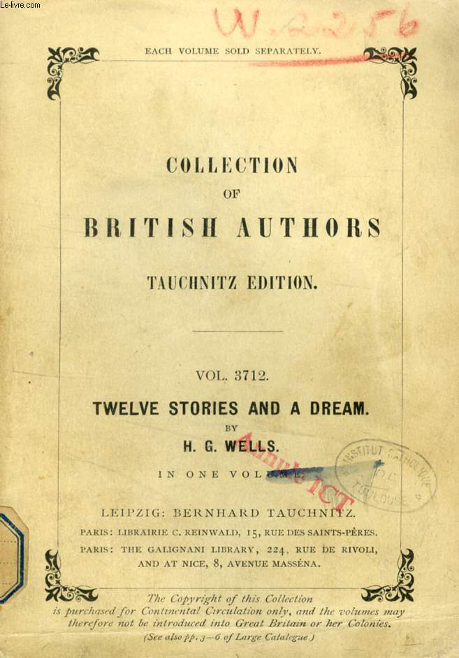 TWELVE STORIES AND A DREAM (TAUCHNITZ EDITION, COLLECTION OF BRITISH AND AMERICAN AUTHORS, VOL. 3712)