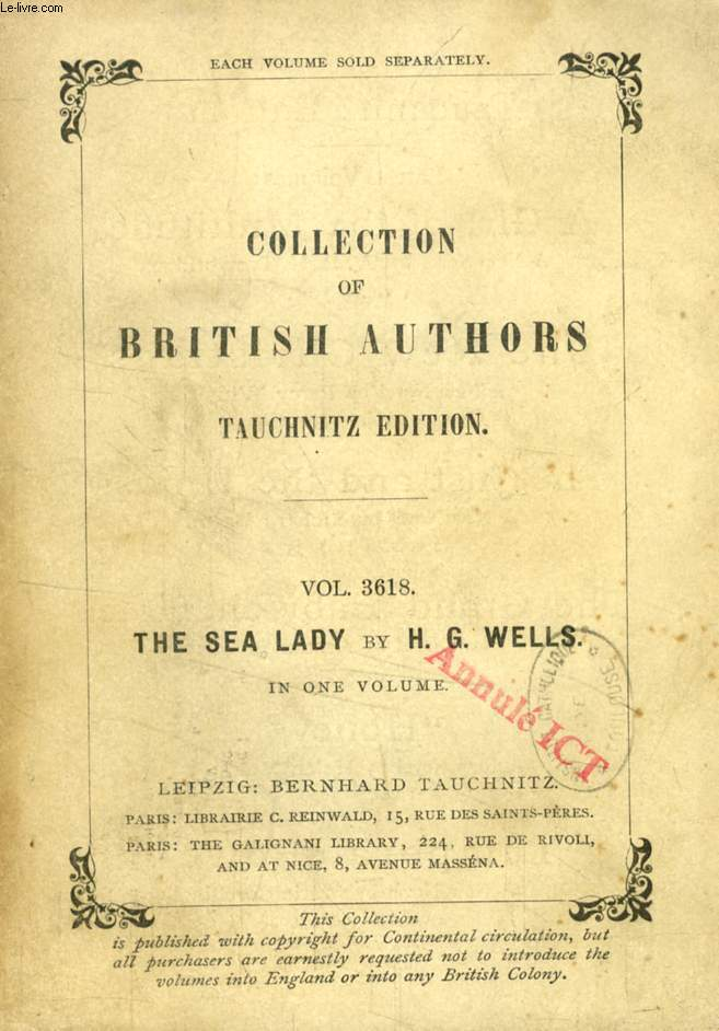 THE SEA LADY, A TISSUE OF MOONSHINE (TAUCHNITZ EDITION, COLLECTION OF BRITISH AND AMERICAN AUTHORS, VOL. 3618)