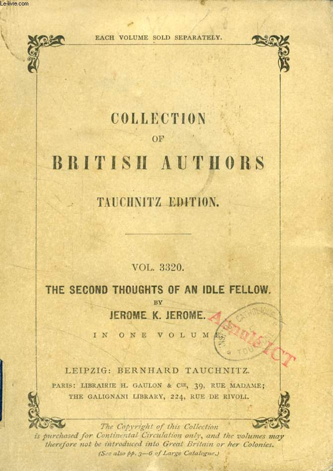 THE SECOND THOUGHTS OF AN IDLE FELLOW (TAUCHNITZ EDITION, COLLECTION OF BRITISH AND AMERICAN AUTHORS, VOL. 3320)
