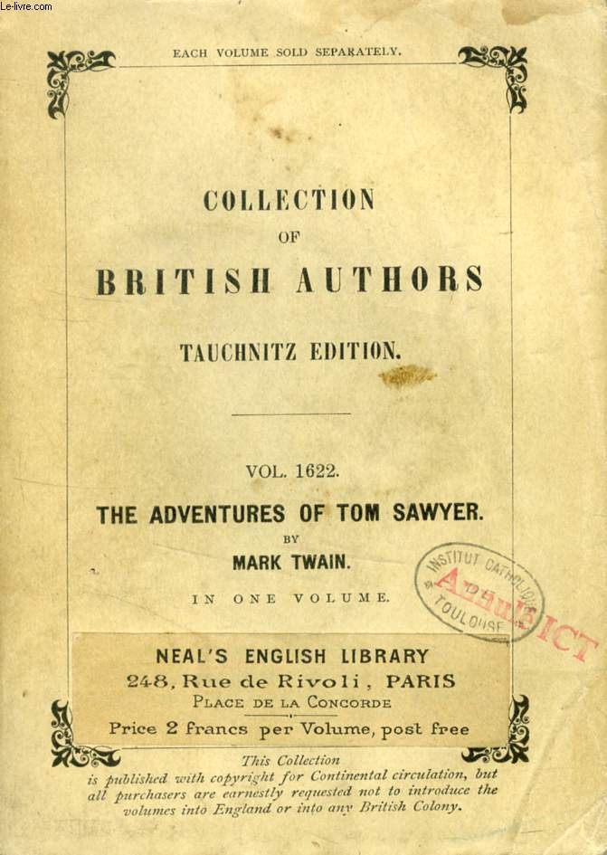 THE ADVENTURES OF TOM SAWYER (TAUCHNITZ EDITION, COLLECTION OF BRITISH AND AMERICAN AUTHORS, VOL. 1622)