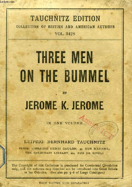 THREE MEN ON THE BUMMEL (TAUCHNITZ EDITION, COLLECTION OF BRITISH AND AMERICAN AUTHORS, VOL. 3428)