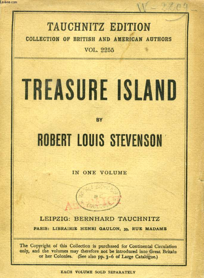 TREASURE ISLAND (TAUCHNITZ EDITION, COLLECTION OF BRITISH AND AMERICAN AUTHORS, VOL. 2255)