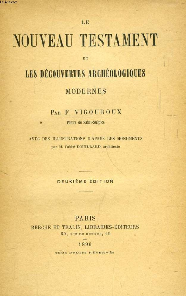LE NOUVEAU TESTAMENT ET LES DECOUVERTES ARCHEOLOGIQUES MODERNES