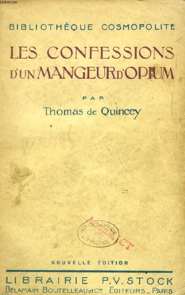 CONFESSIONS D'UN MANGEUR D'OPIUM