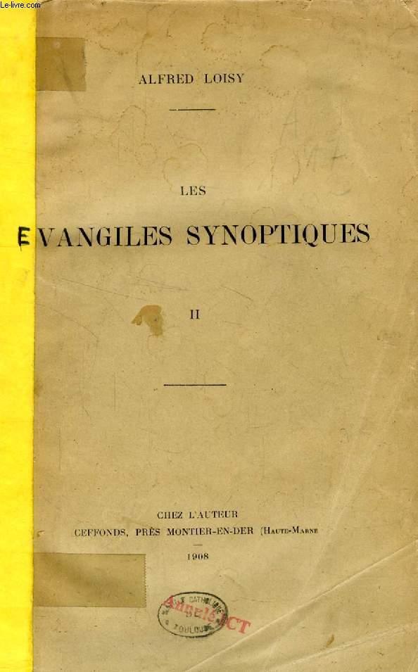 LES EVANGILES SYNOPTIQUES, TOME II