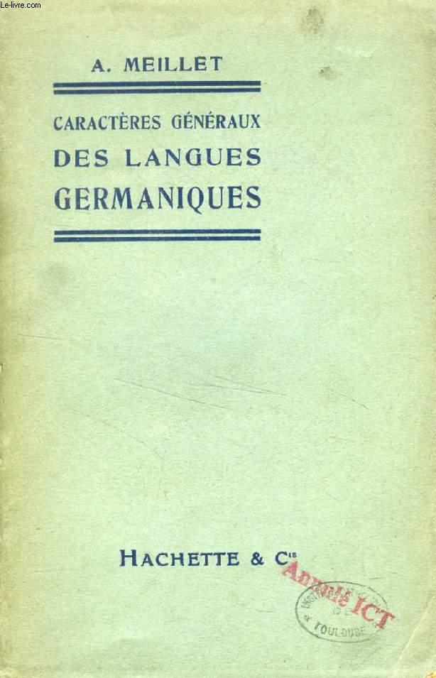 CARACTERES GENERAUX DES LANGUES GERMANIQUES