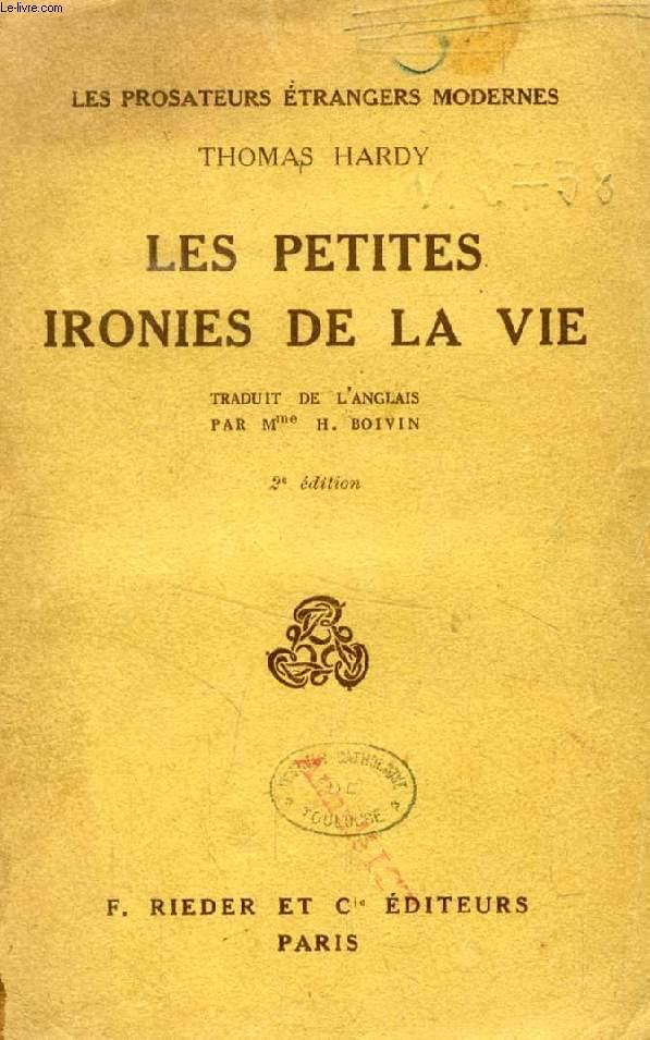 LES PETITES IRONIES DE LA VIE