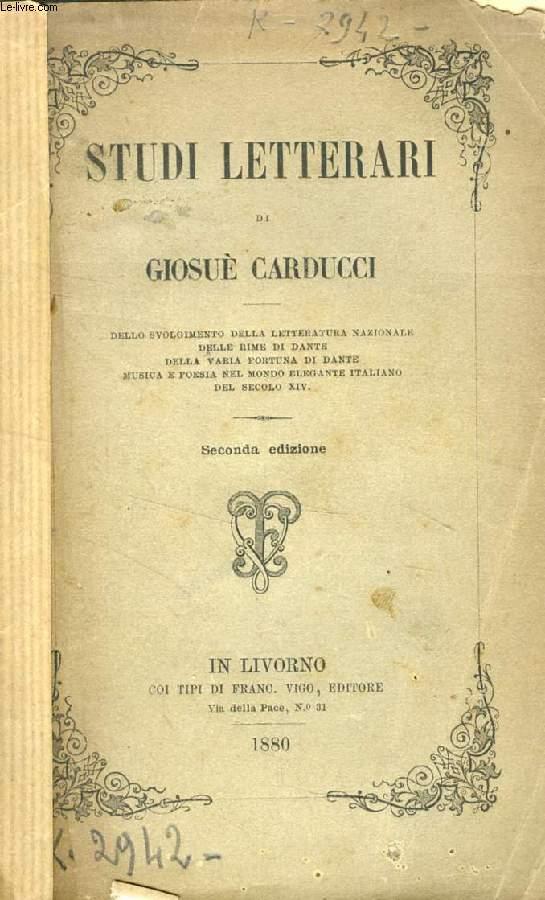 STUDI LETTERARI DI GIOSUE CARDUCCI