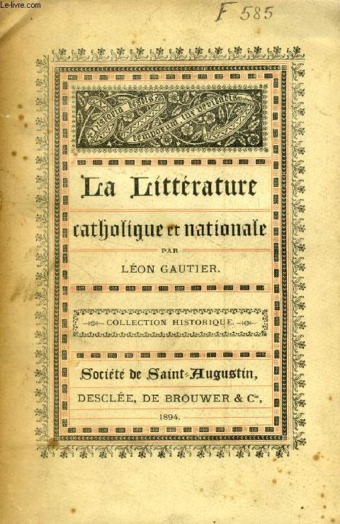 LA LITTERATURE CATHOLIQUE ET NATIONALE