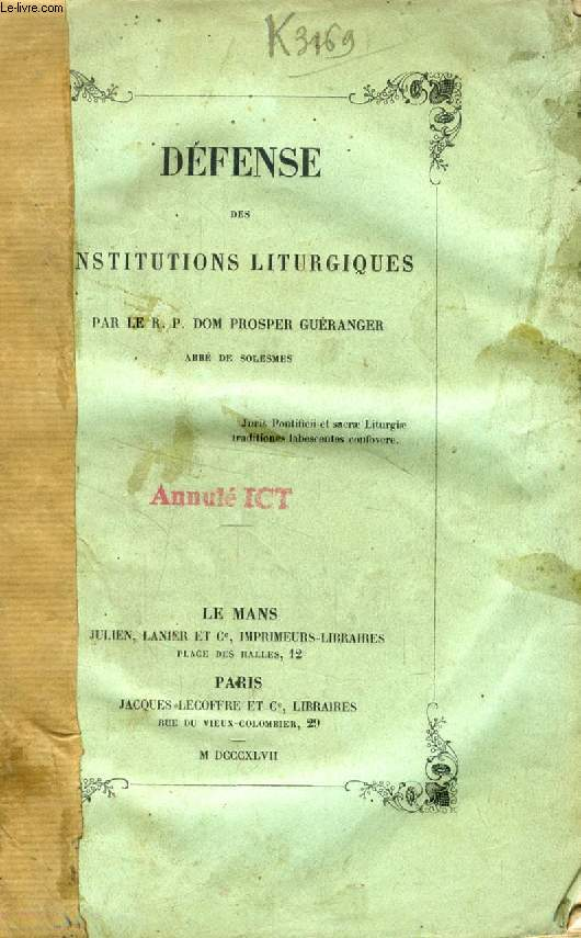 DEFENSE DES INSTITUTIONS LITURGIQUES
