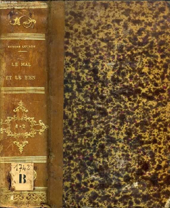 LE MAL & LE BIEN, 2 TOMES (1 VOLUME)