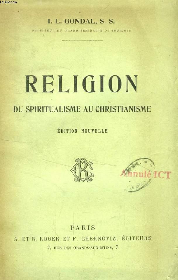 RELIGION, DU SPIRITUALISME AU CHRISTIANISME