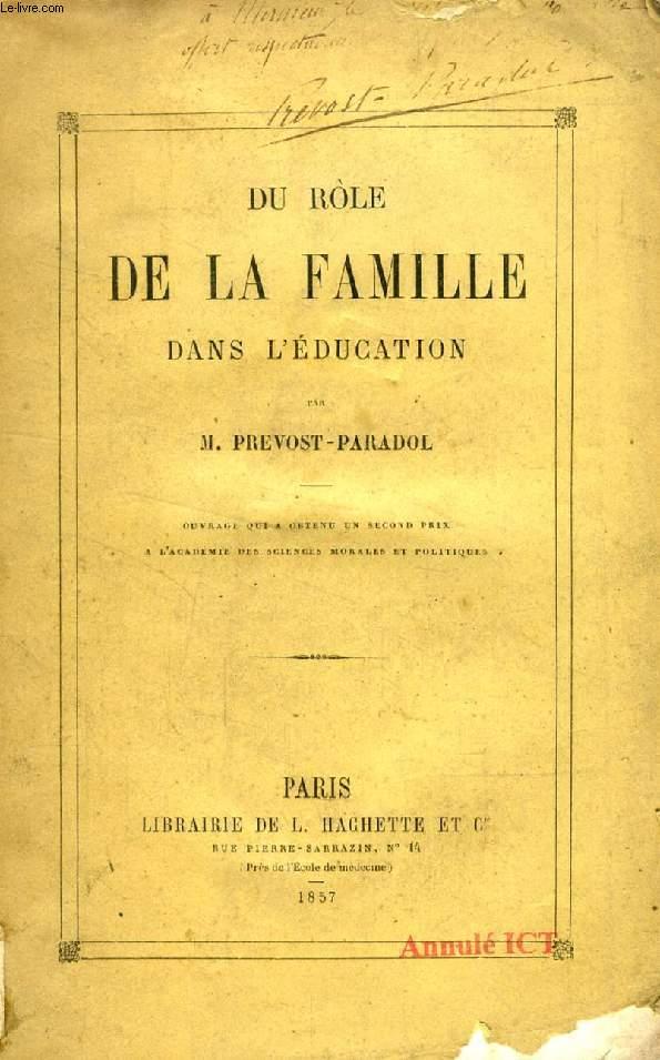 DU ROLE DE LA FAMILLE DANS L'EDUCATION