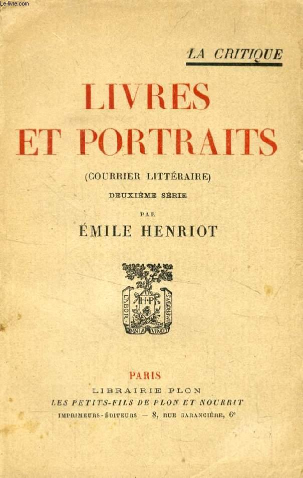 LIVRES ET PORTRAITS (COURRIER LITTERAIRE), 2e Série
