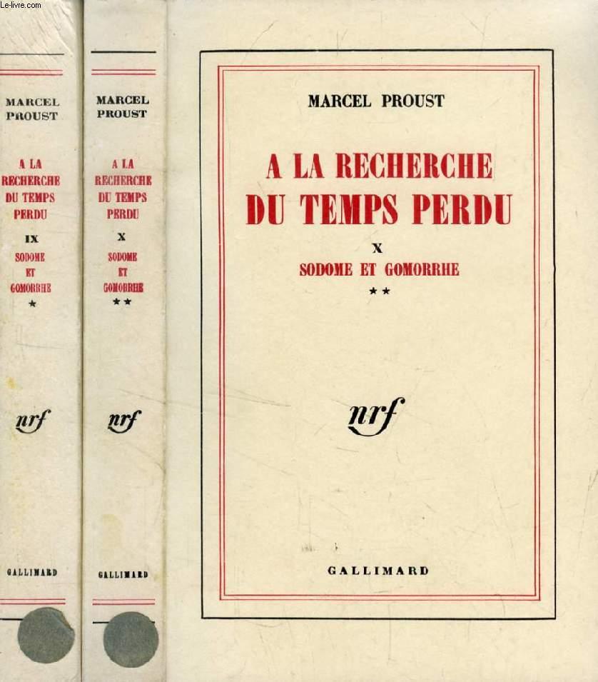 A LA RECHERCHE DU TEMPS PERDU, TOMES IX-X, SODOME ET GOMORRHE, 2 Parties